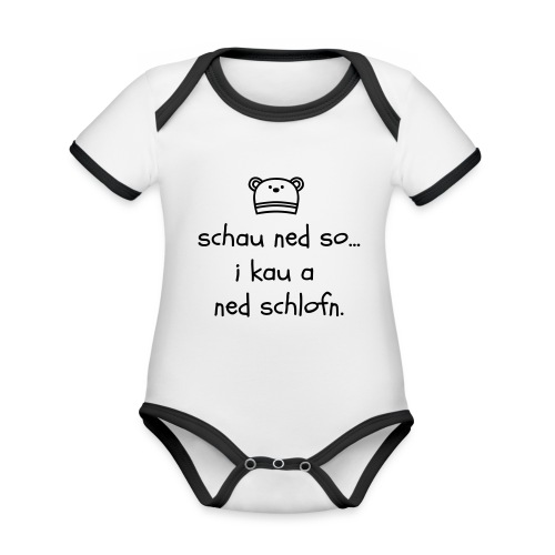 Vorschau: Schau ned so I kau a ned schlofn - Baby Bio-Kurzarm-Kontrastbody