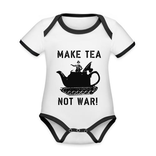 Make Tea not War! - Organic Baby Contrasting Bodysuit