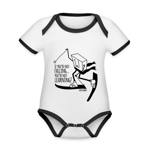 if you're not falling you're not learning - Organic Baby Contrasting Bodysuit