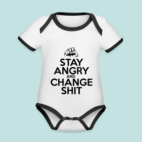 Stay Angry - Organic Baby Contrasting Bodysuit