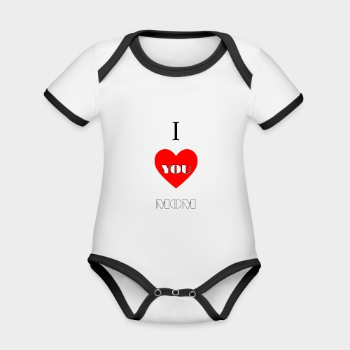 I love you mom (Te quiero mamá). - Organic Baby Contrasting Bodysuit