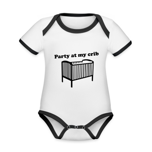 Party At My Crib - Organic Baby Contrasting Bodysuit
