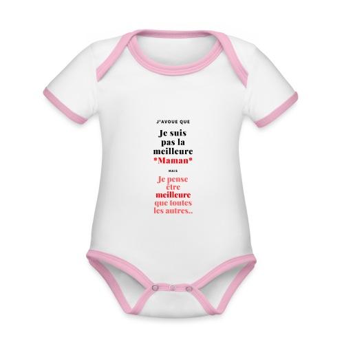 J'avoue que je suis pas la meilleure maman mais.. - Body Bébé bio contrasté manches courtes