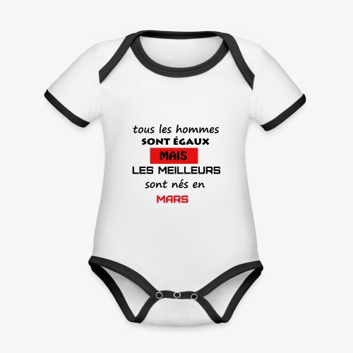 les meilleurs sont nés en mars - Body Bébé bio contrasté manches courtes