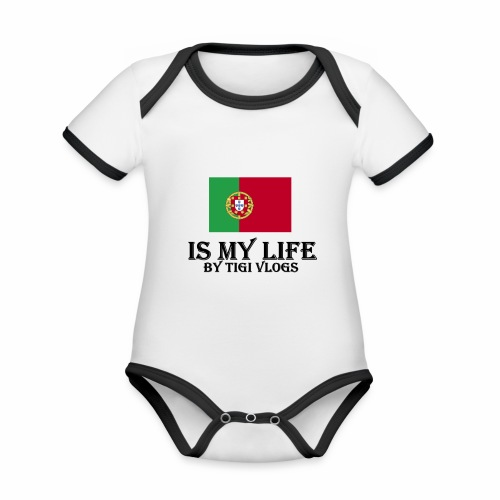 Portugal Is My Life!!!! By TIGIVLOGS!!! - Ekologisk kontrastfärgad kortärmad babybody
