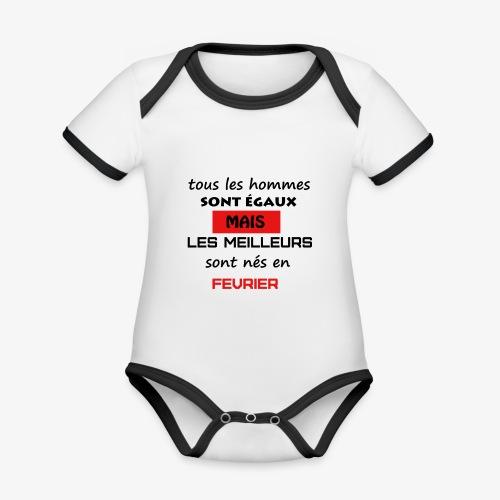 les meilleurs sont nés en février - Body Bébé bio contrasté manches courtes