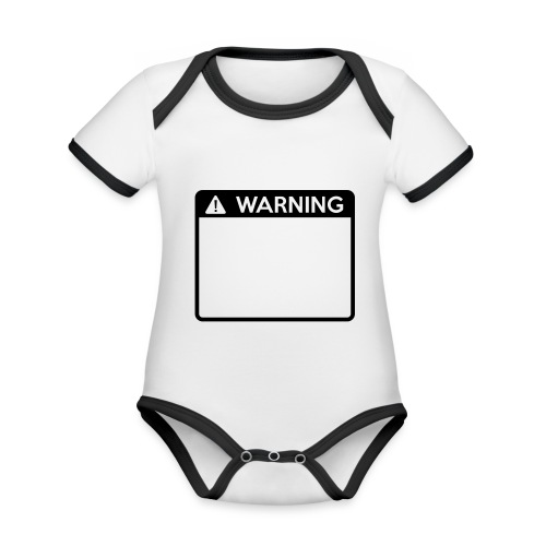 Warning Sign (1 colour) - Organic Baby Contrasting Bodysuit