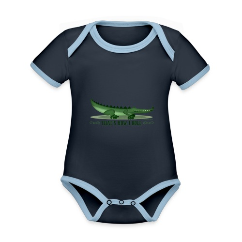 That s How I Roll - Organic Baby Contrasting Bodysuit