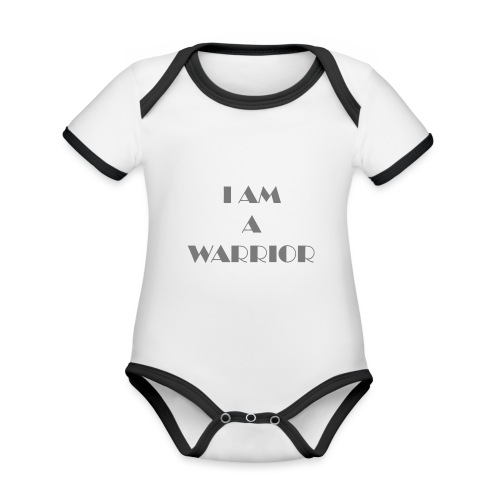 I am a warrior - Organic Baby Contrasting Bodysuit