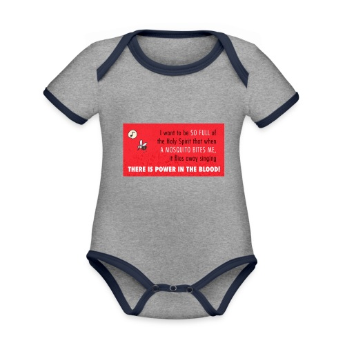 Thers power in the blood - Organic Baby Contrasting Bodysuit