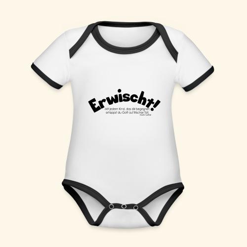 Erwischt! - Baby Bio-Kurzarm-Kontrastbody
