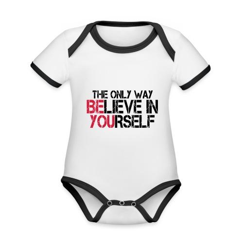 Believe in yourself - Baby Bio-Kurzarm-Kontrastbody