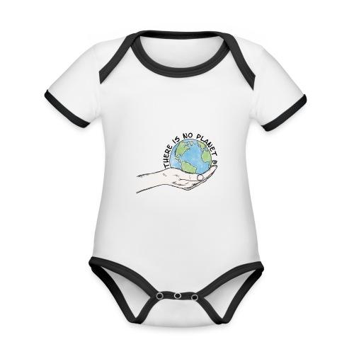 There is no planet B - Baby Bio-Kurzarm-Kontrastbody