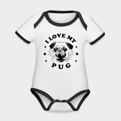 I LOVE MY PUG - Baby Bio-Kurzarm-Kontrastbody