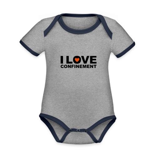 j aime le confinement - Body Bébé bio contrasté manches courtes