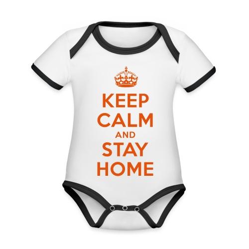 KEEP CALM and STAY HOME - Baby Bio-Kurzarm-Kontrastbody