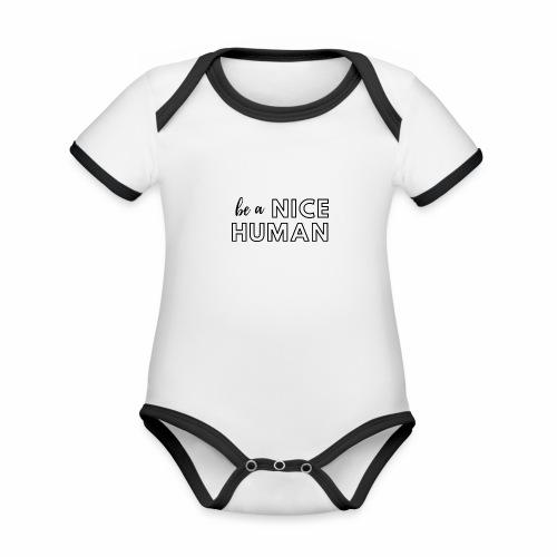 Be a Nice Human | monochrome black - Body da neonato a manica corta, ecologico e in contrasto cromatico