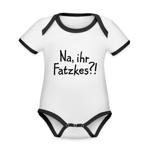 Na, ihr Fatzkes? - Berliner Schnauze aus Berlin - Baby Bio-Kurzarm-Kontrastbody