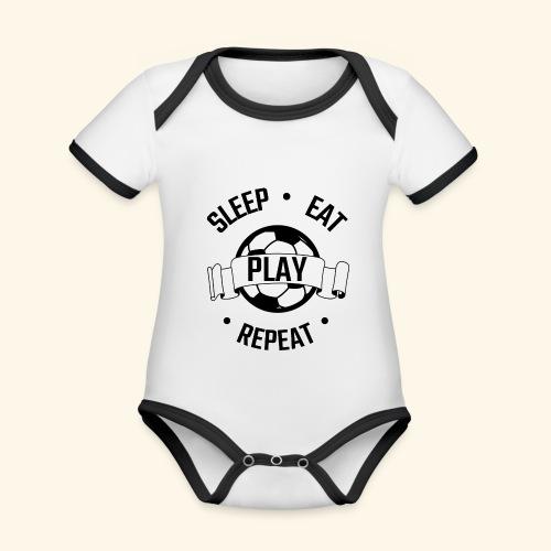 FOOTBALL soccer - Eat sleep play repeat - ballon - Body Bébé bio contrasté manches courtes