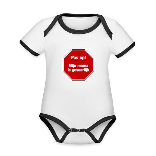 Pas op! Mijn Mama Is Gevaarlijk / Baby humor - Baby contrasterend bio-rompertje met korte mouwen