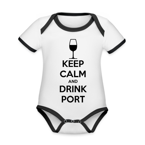 Keep Calm and Drink Port - Organic Baby Contrasting Bodysuit