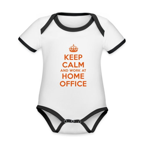 KEEP CALM and work at HOME OFFICE - Baby Bio-Kurzarm-Kontrastbody