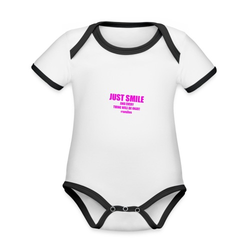 Just Smile And Everything Will Be Okay! - Organic Baby Contrasting Bodysuit