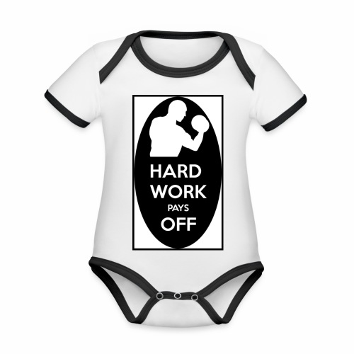 hard work pays off 2 cup.jpg - Organic Baby Contrasting Bodysuit