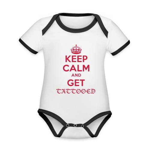 keep calm and get tattooed - Baby Bio-Kurzarm-Kontrastbody