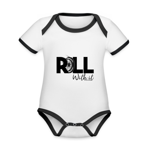 Amy's 'Roll with it' design (black text) - Organic Baby Contrasting Bodysuit