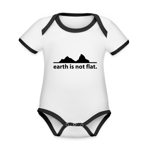 earth is not flat. - Baby Bio-Kurzarm-Kontrastbody