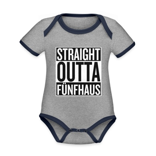 Straight Outta Fünfhaus - Baby Bio-Kurzarm-Kontrastbody