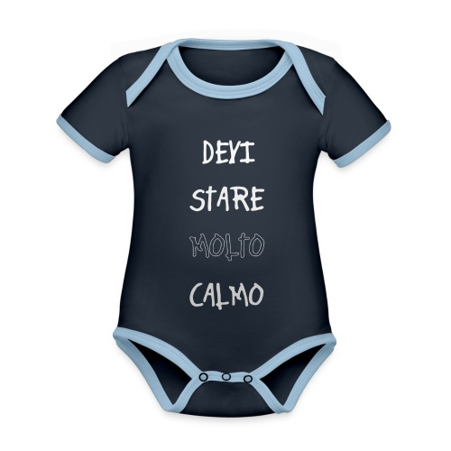 Devi stare molto calmo - Ekologiczne body niemowlęce z krótkim rękawem i kontrastowymi lamówkami
