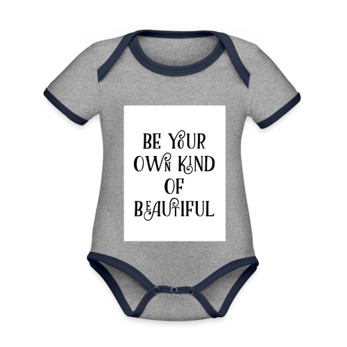 Be your own kind of beautiful - Organic Baby Contrasting Bodysuit