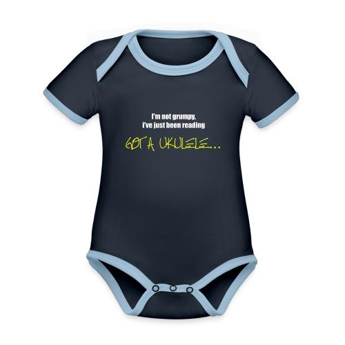 Got A Ukulele Grumpy - Organic Baby Contrasting Bodysuit