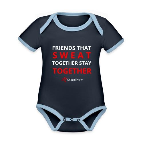Friends that SWEAT together stay TOGETHER - Baby Bio-Kurzarm-Kontrastbody