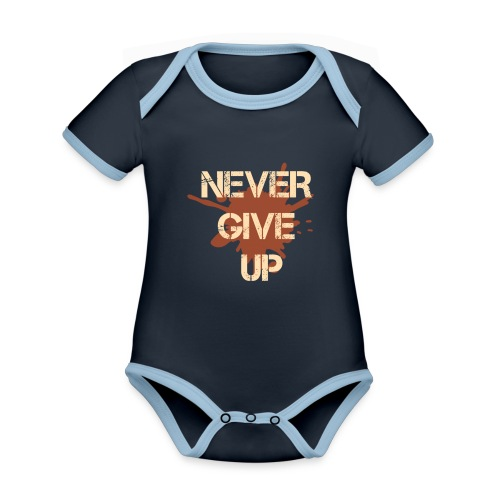 Never give up - Organic Baby Contrasting Bodysuit