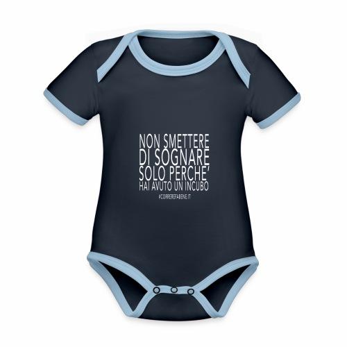 Non smettere di sognare... - Body da neonato a manica corta, ecologico e in contrasto cromatico