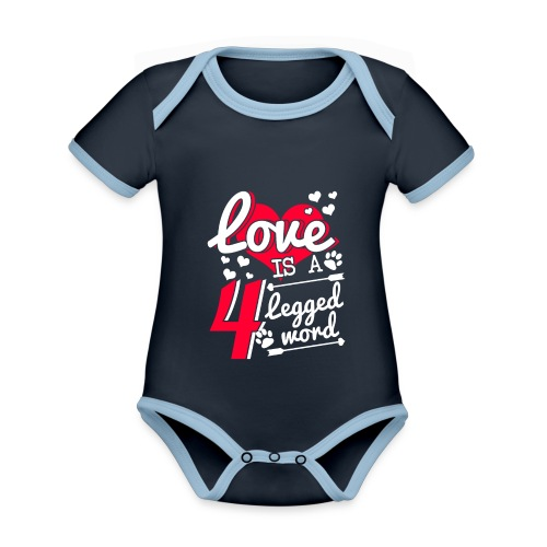 Love is a 4 legged word - Baby Bio-Kurzarm-Kontrastbody