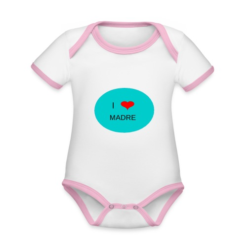DIA DE LA MADRE - Body contraste para bebé de tejido orgánico