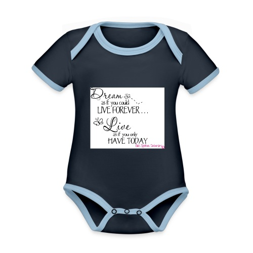 Dream as if you could live forever - Organic Baby Contrasting Bodysuit