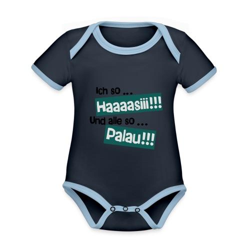 Haaaasiii!!! Palau!!! - Baby Bio-Kurzarm-Kontrastbody