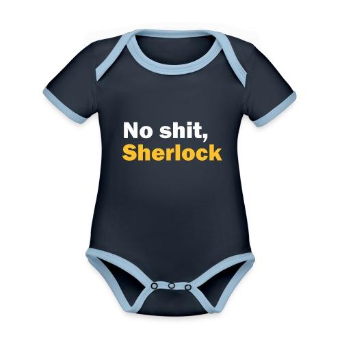 No shit, Sherlock - Organic Baby Contrasting Bodysuit