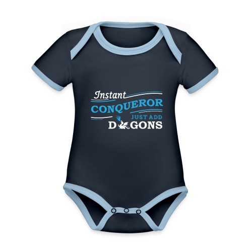 Instant Conqueror, Just Add Dragons - Organic Baby Contrasting Bodysuit