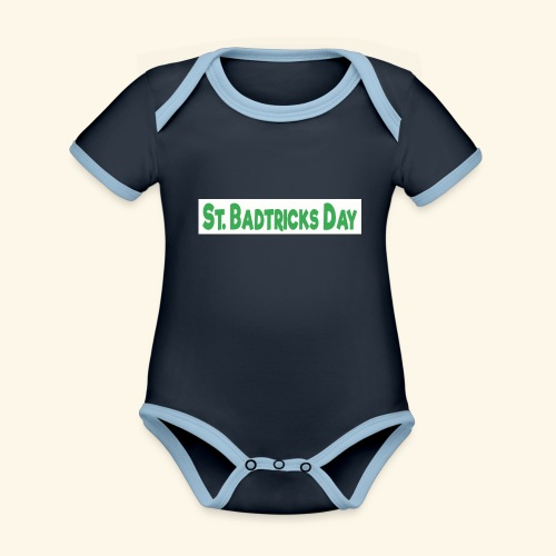ST BADTRICKS DAY - Organic Baby Contrasting Bodysuit