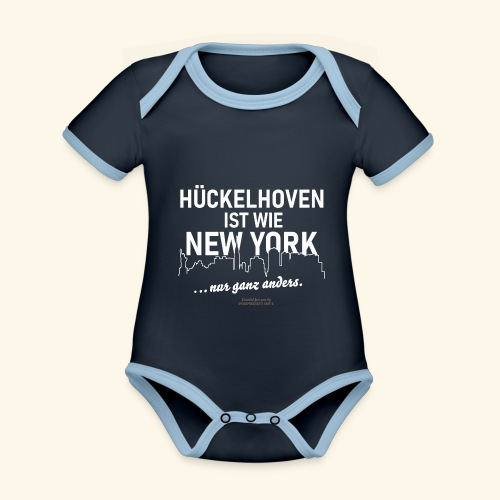 Hückelhoven 🌟 ist wie New York 🏢 lustiger Spruch - Baby Bio-Kurzarm-Kontrastbody