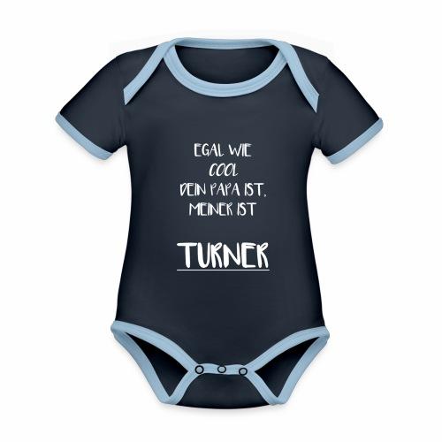 Egal wie cool dein PAPA ist, meiner ist Turner - Baby Bio-Kurzarm-Kontrastbody