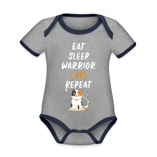 Eat sleep warrior cats repeat - Body Bébé bio contrasté manches courtes