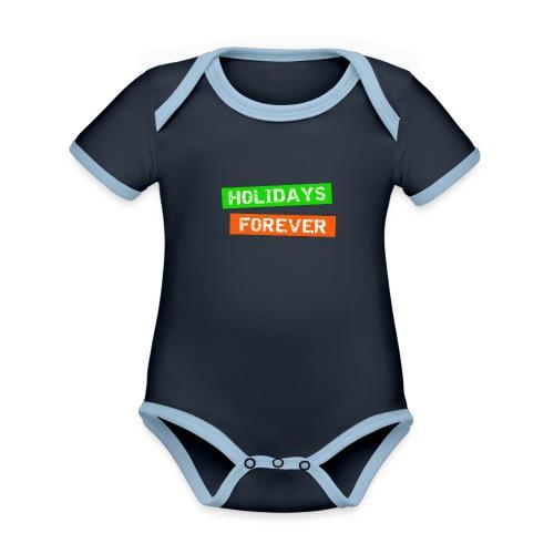holidays forever - für immer Urlaub - Baby Bio-Kurzarm-Kontrastbody