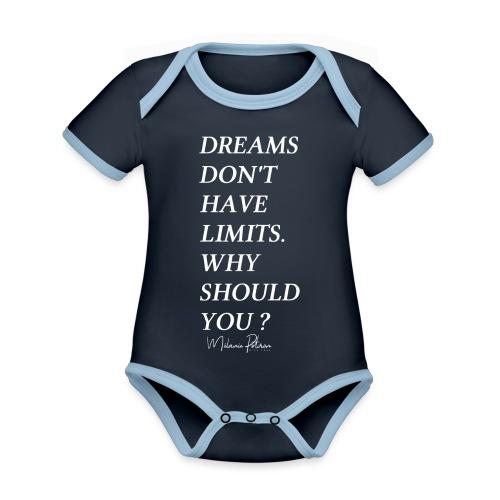 DREAMS DON'T HAVE LIMITS - Body Bébé bio contrasté manches courtes